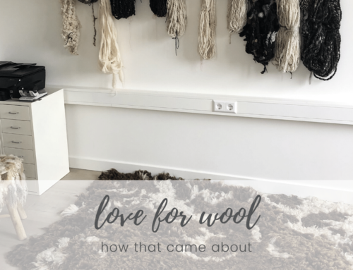 Love for wool – how that came about